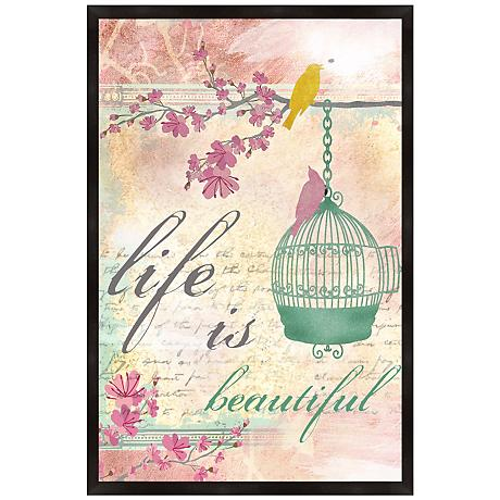 "Life is Beautiful 36"" High Framed Poster Art"