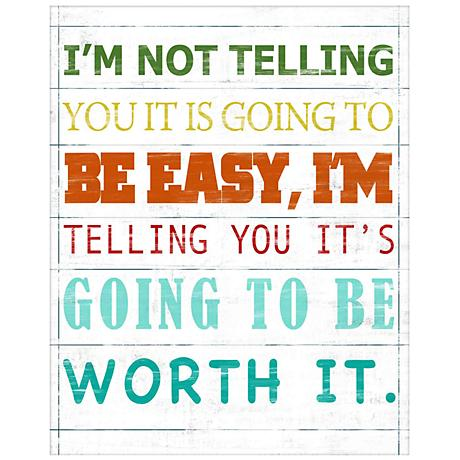 """Going To Be Worth It 20 1/2"""" High Giclee Framed Wall Art"""