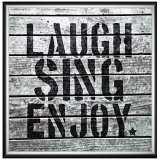 "Laugh Sing Enjoy 24"" Square Framed Canvas Wall Art"