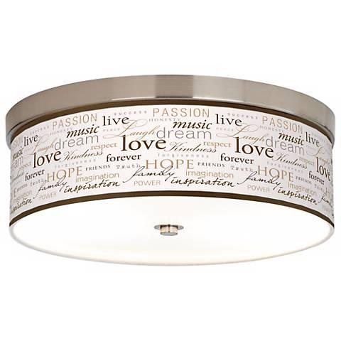 Positivity Giclee Energy Efficient Ceiling Light