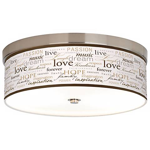 Positivity Giclee Energy Efficient Ceiling Light